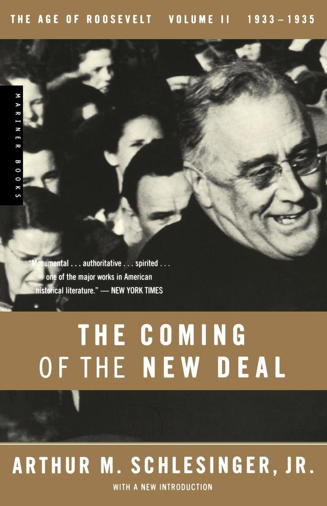 The Coming of the New Deal, 1933-1935 als Taschenbuch