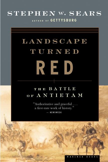 Landscape Turned Red: The Battle of Antietam als Buch