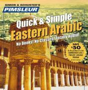 Pimsleur Arabic (Eastern) Quick & Simple Course - Level 1 Lessons 1-8 CD: Learn to Speak and Understand Eastern Arabic with Pimsleur Language Programs als Hörbuch