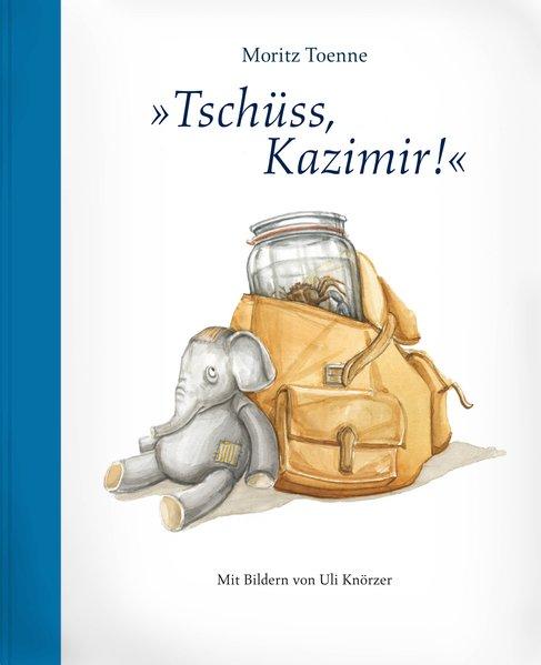 Tschüss, Kazimir! als Buch