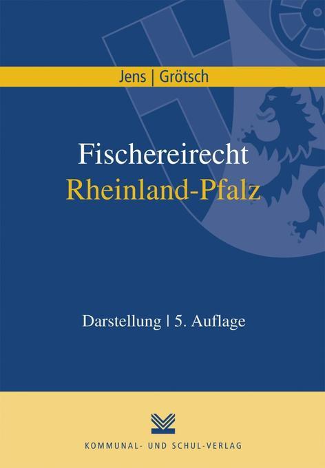Fischereirecht Rheinland-Pfalz als Buch von Gün...