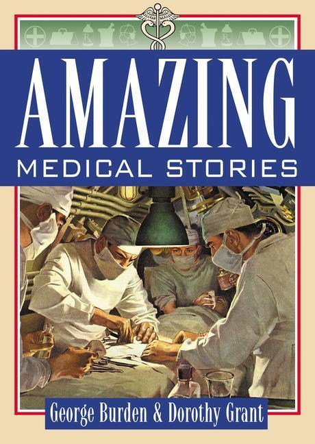 Amazing Medical Stories als Taschenbuch