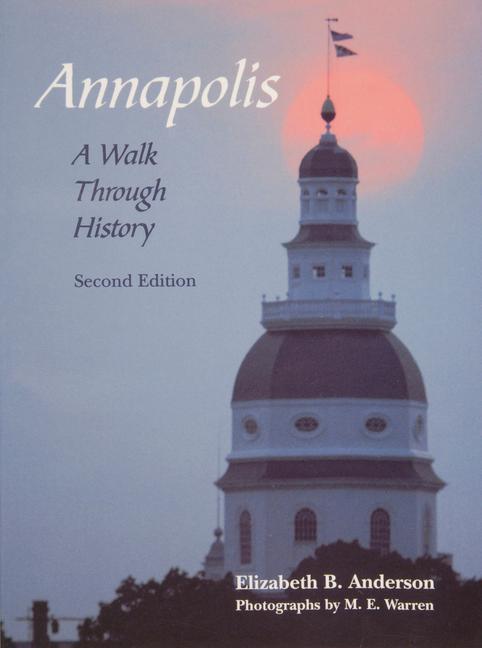 Annapolis: A Walk Through History als Taschenbuch