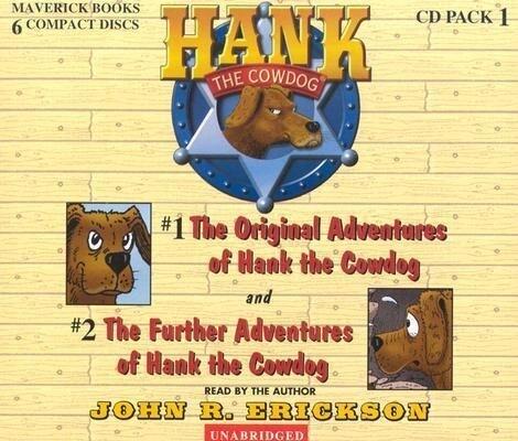 Hank the Cowdog CD Pack #1: The Original Adventures of Hank the Cowdog/The Further Adventuresof Hank the Cowdog als Hörbuch