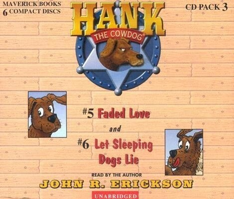 Hank the Cowdog: Faded Love/Let Sleeping Dogs Lie als Hörbuch