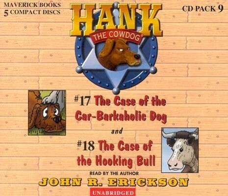 Hank the Cowdog CD Pack #9: The Case of the Car-Barkaholic Dog/The Case of the Hooking Bull als Hörbuch