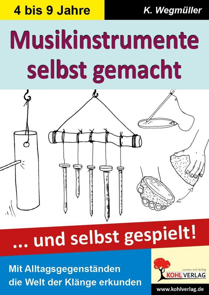 Musikinstrumente selbst gemacht als eBook pdf