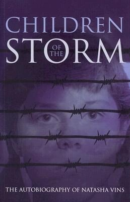 Children of the Storm: The Autobiography of Natasha Vins als Taschenbuch