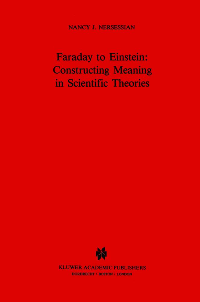 Faraday to Einstein: Constructing Meaning in Scientific Theories als Buch