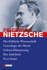 Nietzsche: Ausgewählte Werke