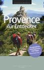Provence für Entdecker