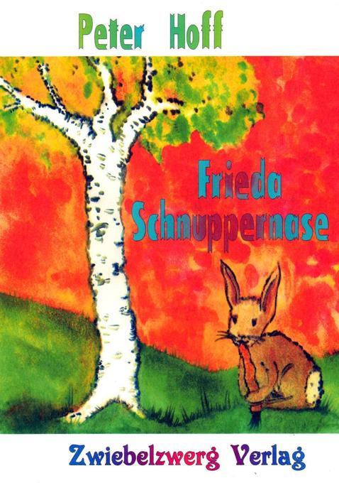 Frieda Schnuppernase als Buch