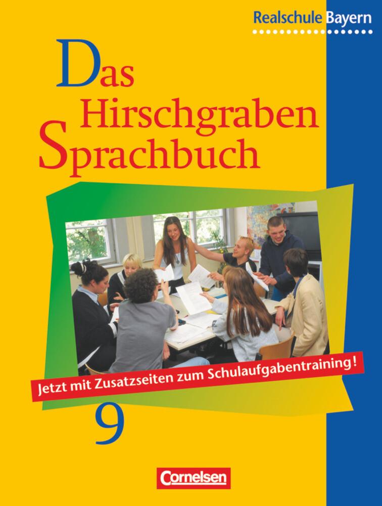Das Hirschgraben Sprachbuch 9. Schülerbuch. Realschule. Bayern. Neue Rechtschreibung als Buch