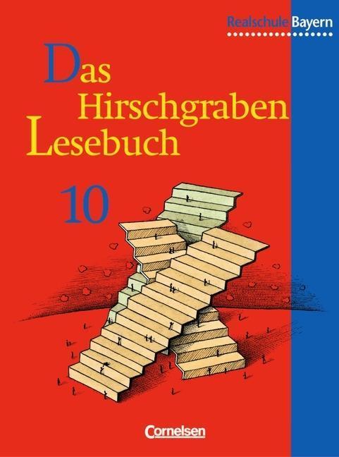 Das Hirschgraben - Lesebuch. 10. Schuljahr. Schülerbuch. Realschule Bayern als Buch