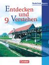 Entdecken und Verstehen 9. Geschichtsbuch. Realschule Bayern