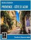 Reiselesebuch Provence - Côte d'Azur