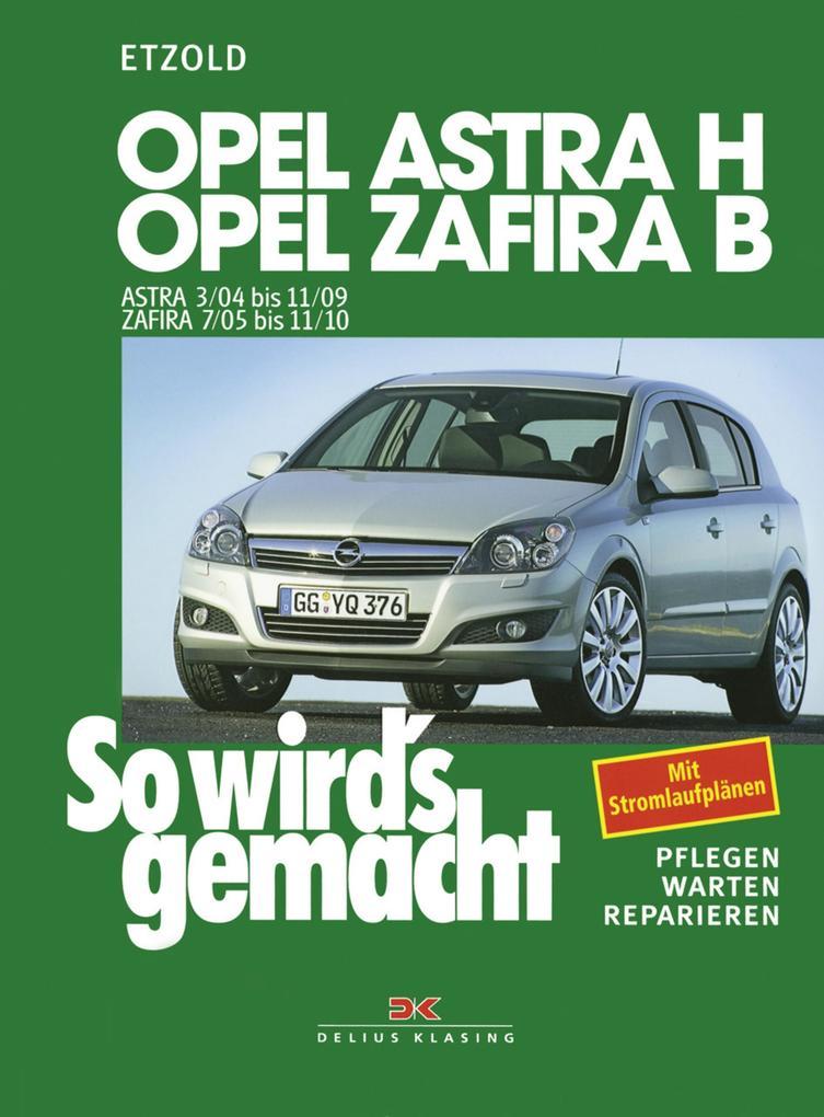 Opel Astra H 3/04-11/09, Opel Zafira B ab 7/05 als eBook epub