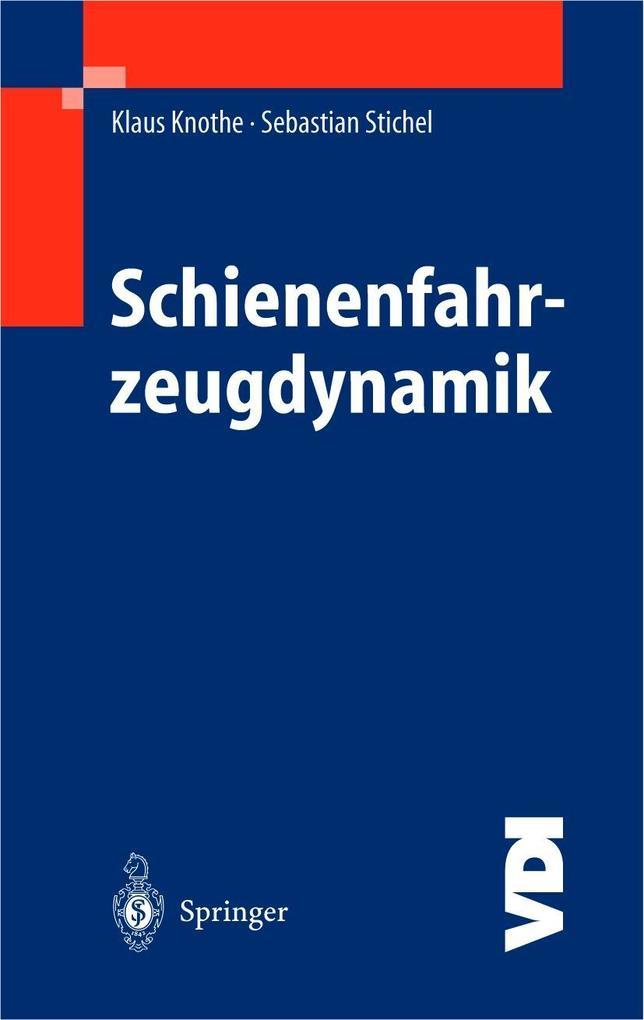 Schienenfahrzeugdynamik als Buch