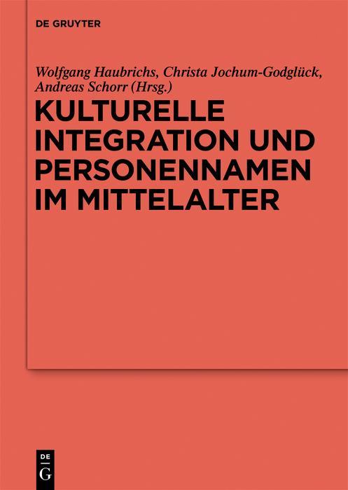 Kulturelle Integration und Personennamen im Mittelalter als eBook