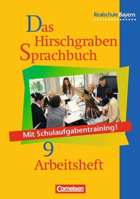 Das Hirschgraben Sprachbuch 9. Arbeitsheft. Realschule. Bayern. Neue Rechtschreibung als Buch