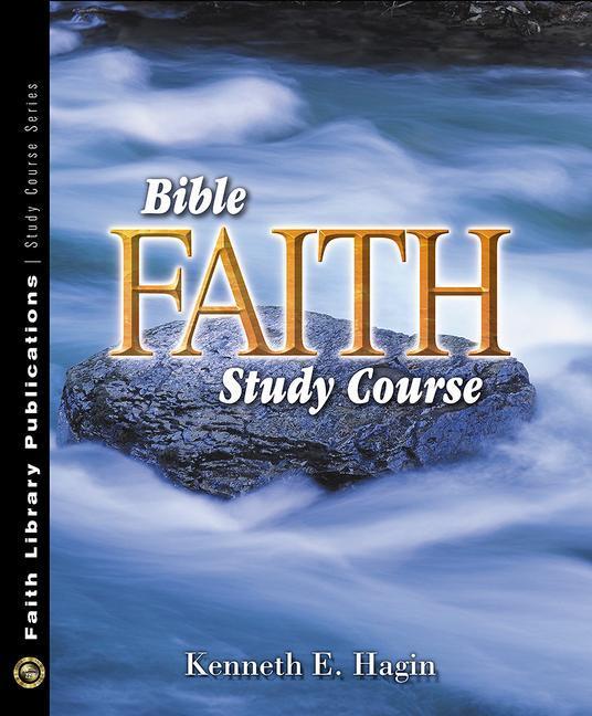 Bible Faith Study Course als Taschenbuch