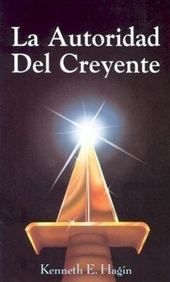 La Autoridad del Creyente (the Beliver's Authority) als Taschenbuch
