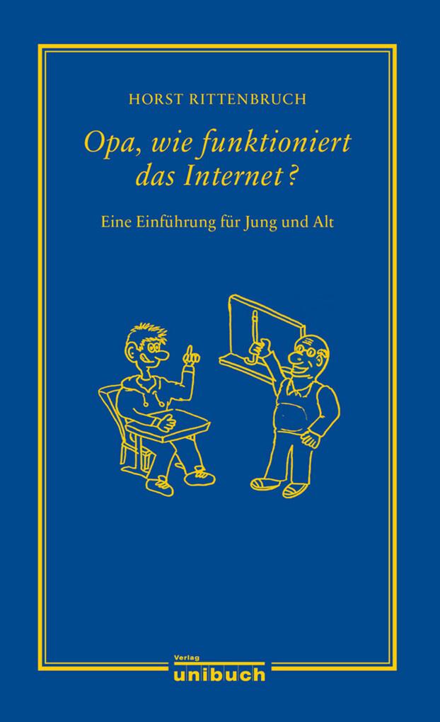Opa, wie funktioniert das Internet? als eBook