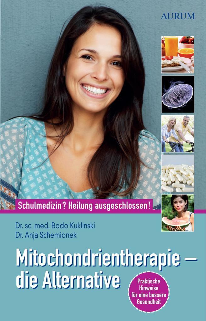 Mitochondrientherapie - die Alternative als eBook
