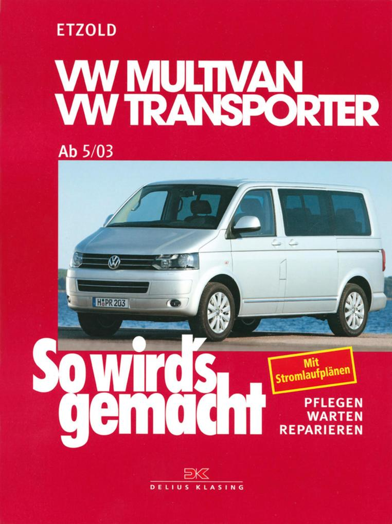 VW Multivan / VW Transporter T5 115-235 PS als eBook epub