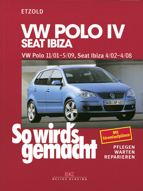VW Polo IV 11/01-5/09, Seat Ibiza 4/02-4/08 als eBook epub