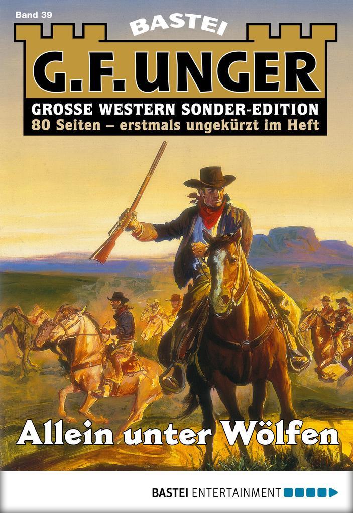 G. F. Unger Sonder-Edition 39 - Western als eBook