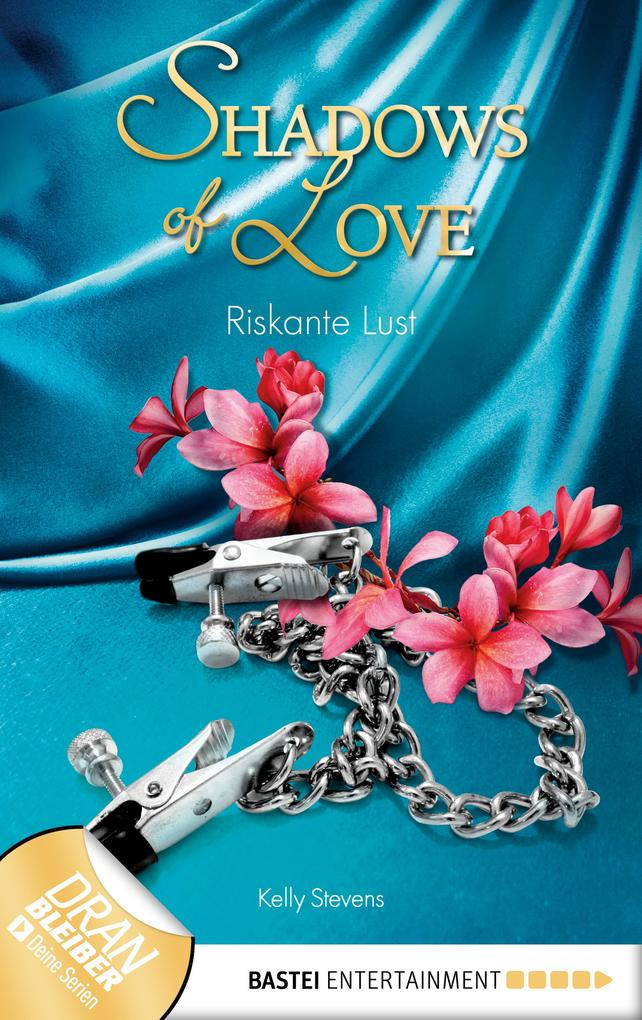 Riskante Lust - Shadows of Love als eBook