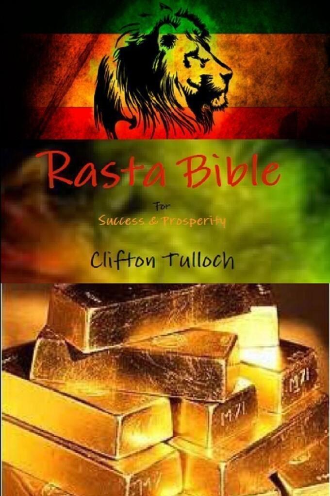 Rasta Bible: For Success & Prosperity als eBook