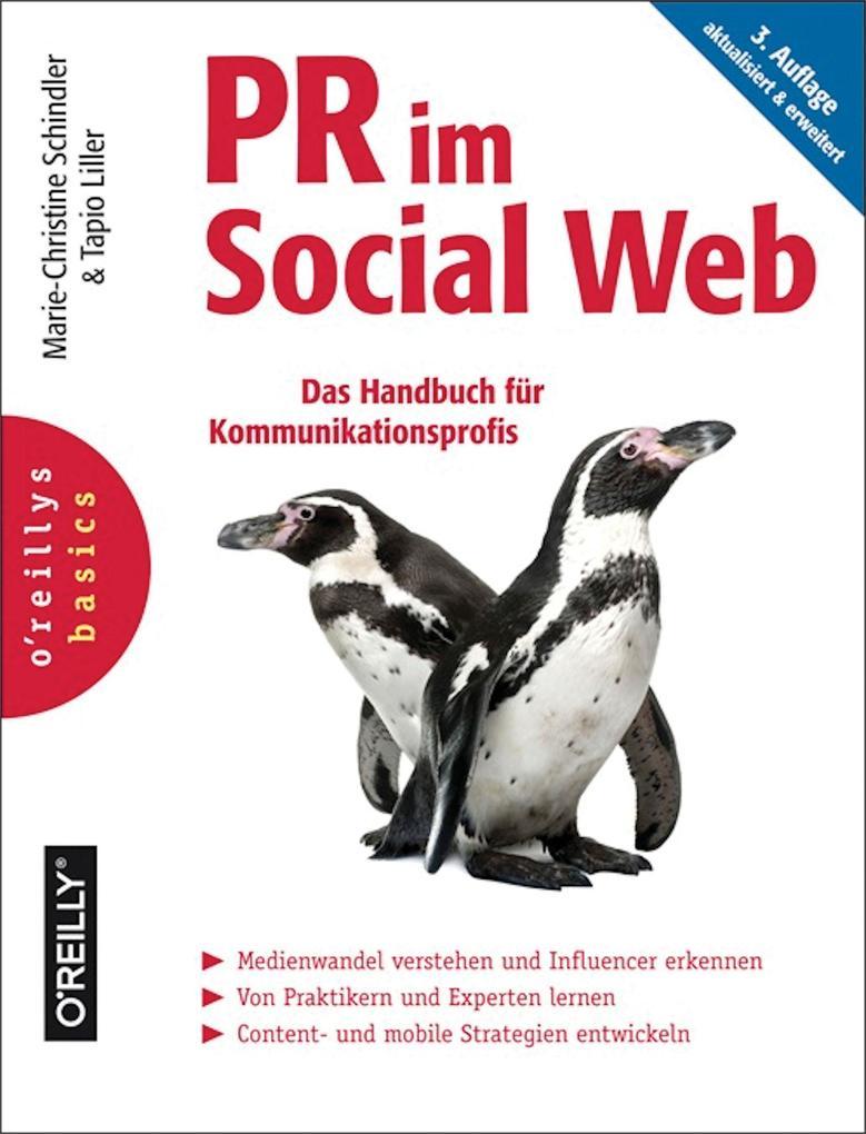 PR im Social Web als eBook von Marie-Christine Schindler, Tapio Liller