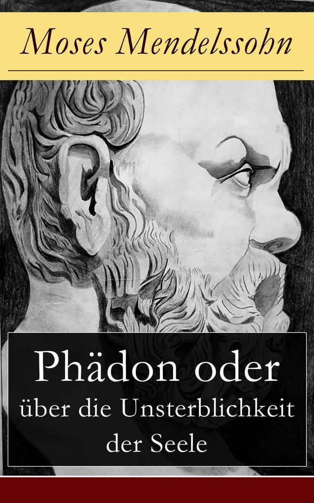 Phädon oder über die Unsterblichkeit der Seele als eBook epub