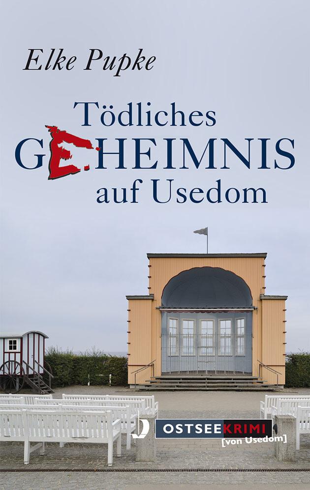Tödliches Geheimnis auf Usedom als Taschenbuch von Elke Pupke