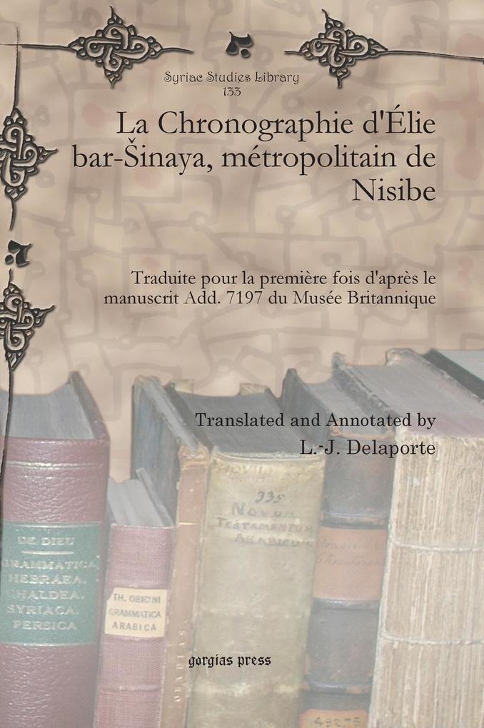 La Chronographie d'Élie bar-sinaya, métropolitain de Nisibe