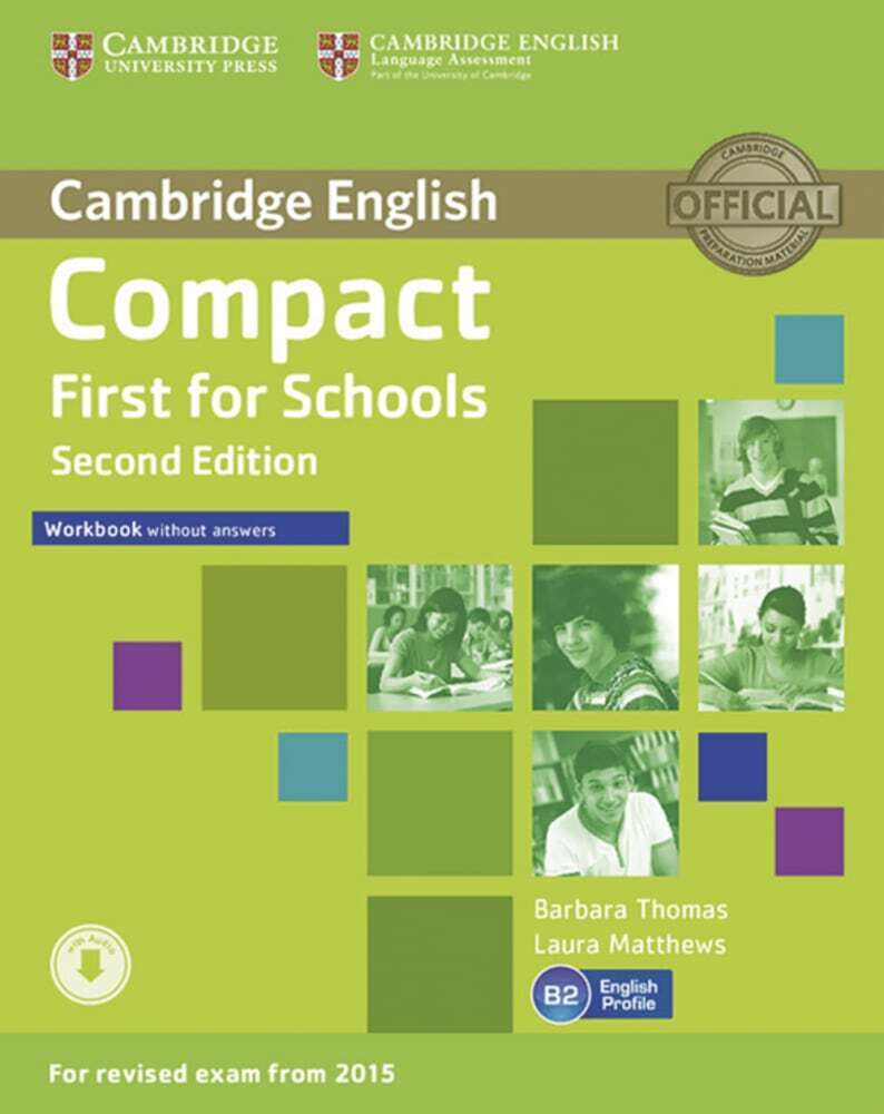 Compact First for Schools - Second edition. Workbook without answers with downloadable audio als Buch von Laura Matthews, Barbara Thomas