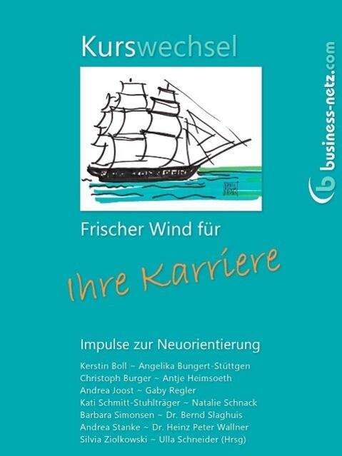 Kurswechsel: Frischer Wind für Ihre Karriere als eBook