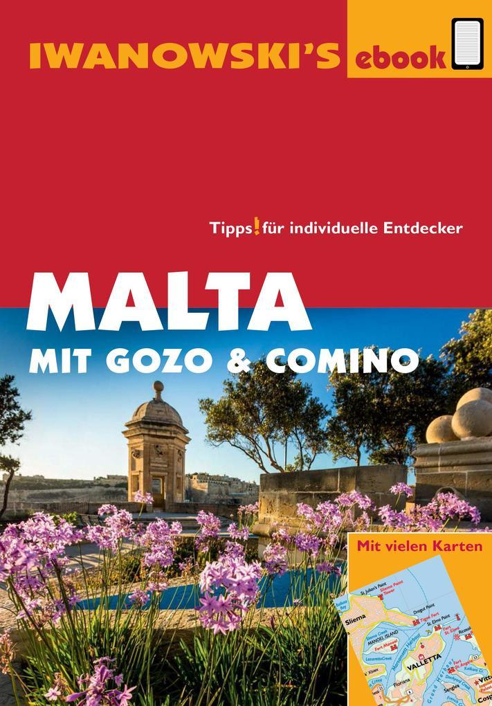 Malta mit Gozo und Comino - Reiseführer von Iwanowski als eBook