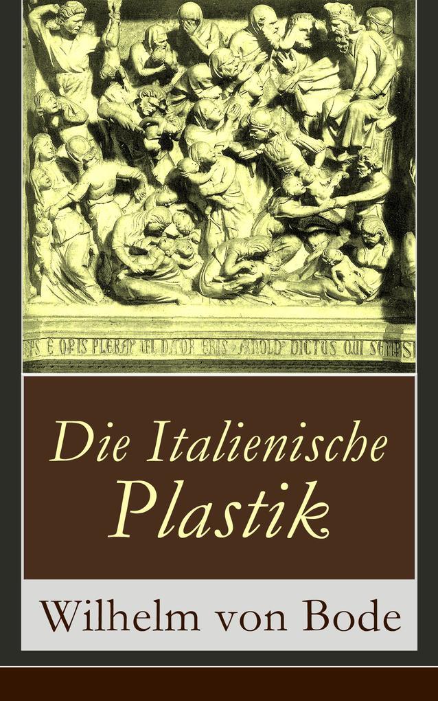 Die Italienische Plastik als eBook