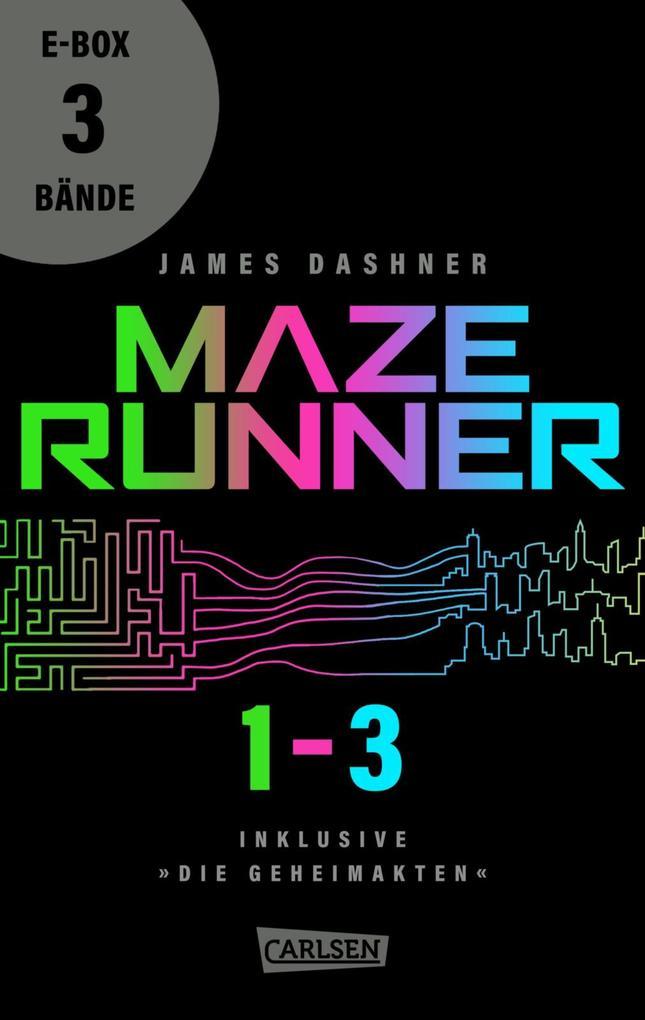 Maze Runner-Trilogie - Die Auserwählten als eBook von James Dashner