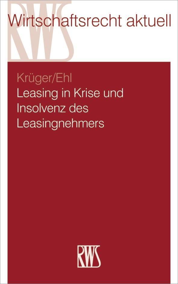 Leasing in Krise und Insolvenz des Leasingnehmers als eBook