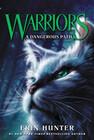 Warriors 05. A Dangerous Path