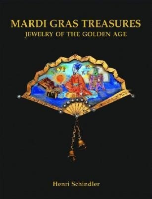 Mardi Gras Treasures: Jewelry of the Golden Age als Buch