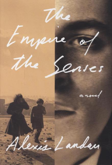The Empire of the Senses als Buch von Alexis Landau