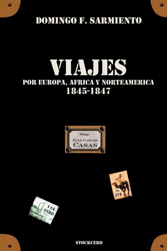 Viajes por Europa, Africa y Norte América -1845/1847 als Taschenbuch