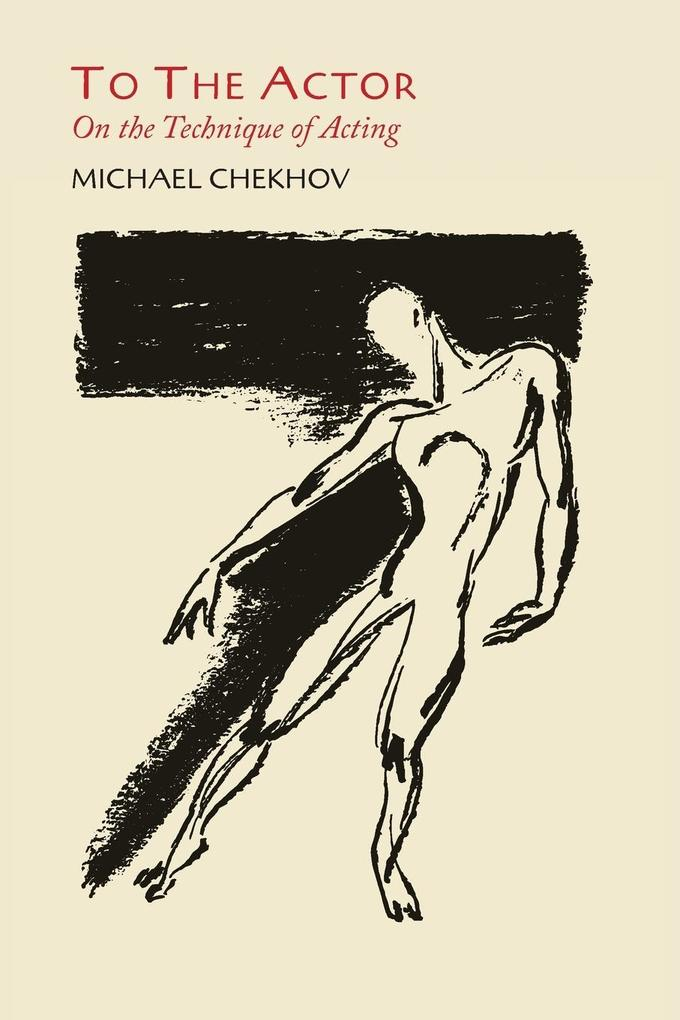 To the Actor als Buch von Michael Chekhov