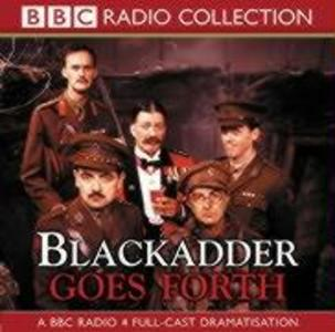 Blackadder Goes Forth: Complete Series als Hörbuch