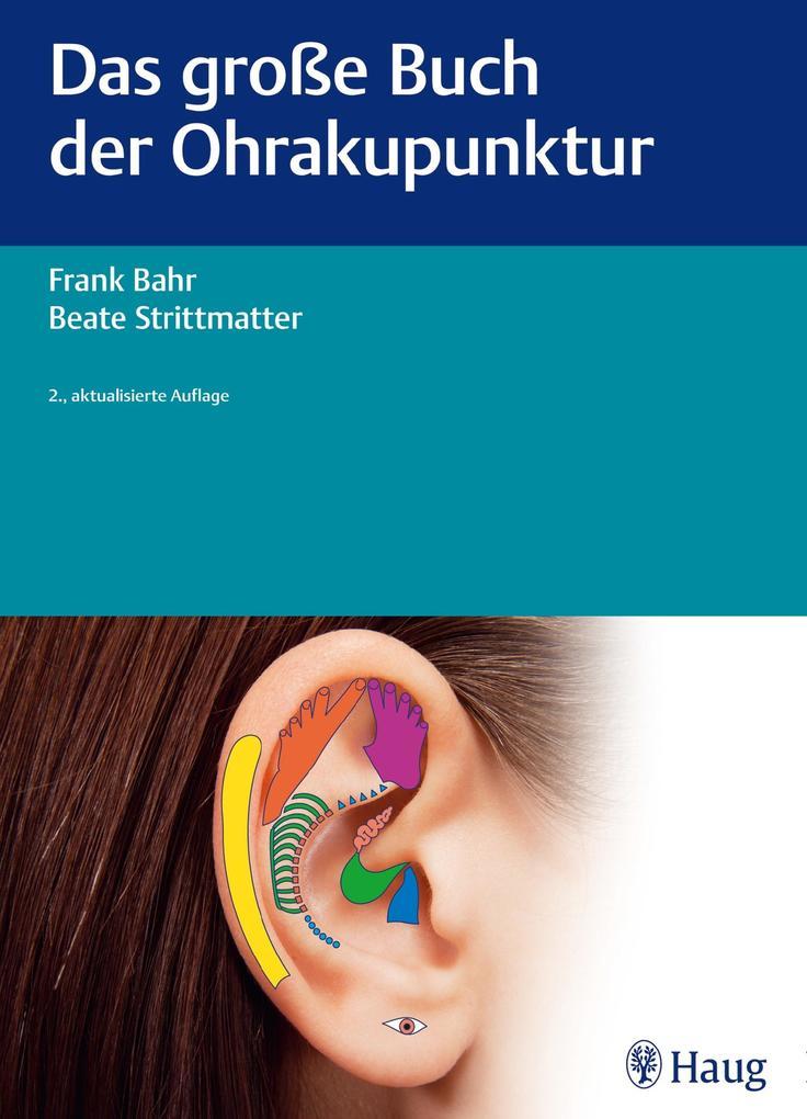 Das große Buch der Ohrakupunktur als eBook epub